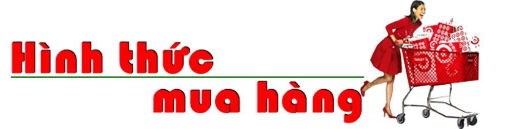 HINH-THUC-mua hang tracdiapro.com